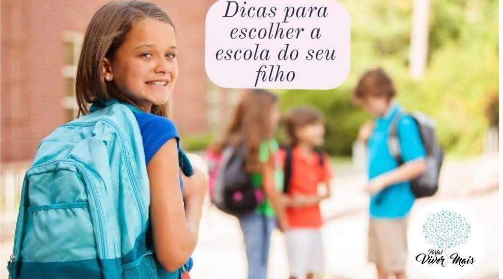 A escolha da escola para seu filho (a)